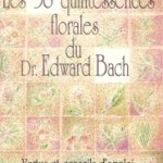 Les 38 «Fleurs de Bach»