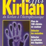 La photographie Kirlian